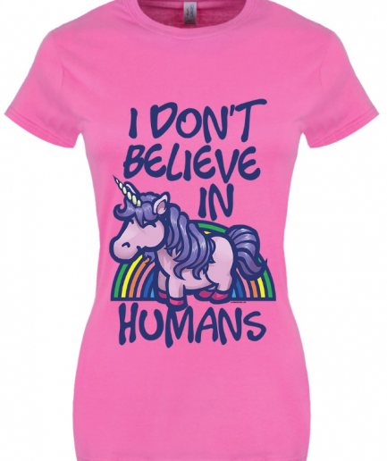 I Don't Believe In Humans Ladies Pink T-shirt
