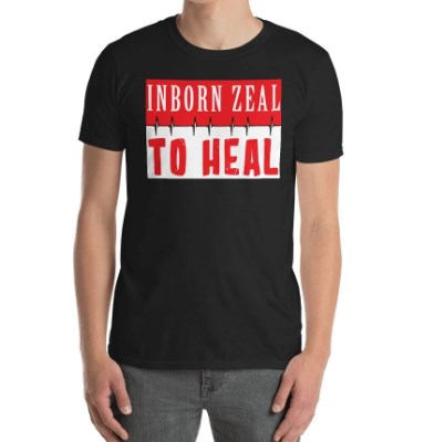 In Born Zeal to Heal Doctor Cotton Short Sleeve T-Shirt
