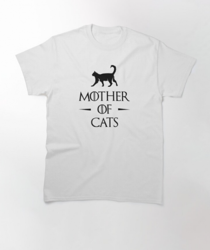 Mother of Cats Classic White T-Shirt