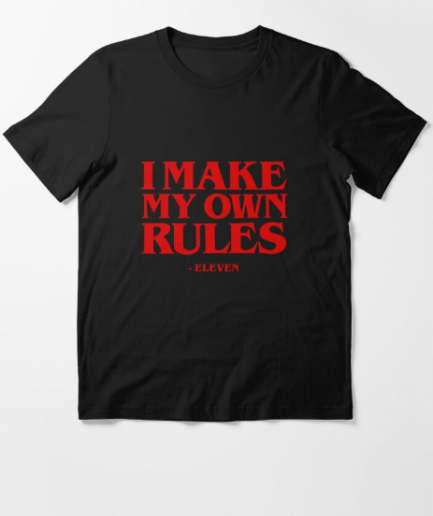 I make my own rules Stranger Things Essential T-Shirt