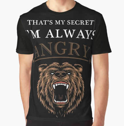 I'm Always Angry casual Black T-Shirt