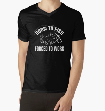 Born To Fish Forced To Work Classic T-Shirt
