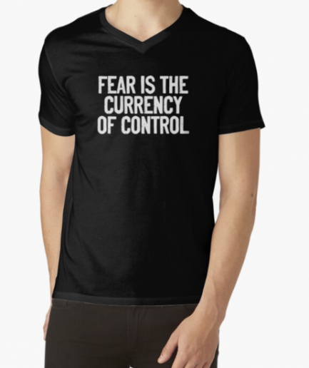Fear Is The Currency Of Control Black T-Shirt For Men's