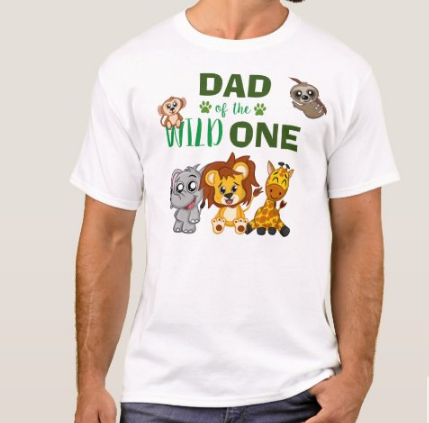 Dad of the Wild One Mens White T-Shirt