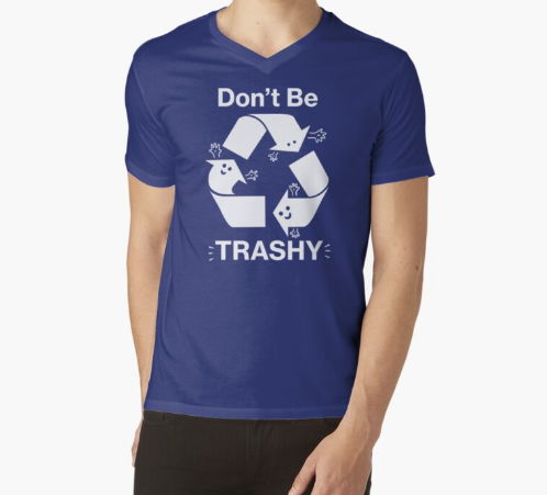 Don't Be Trashy Recycle Blue T-Shirt For Men